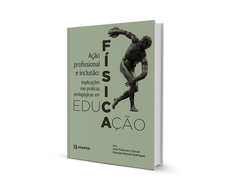 Ação profissional e inclusão: implicações nas práticas pedagógicas em Educação Física