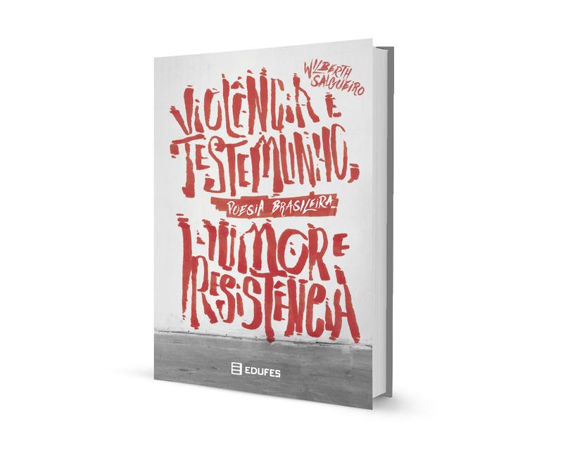 Poesia Brasileira | Violência e testemunho, humor e resistência
