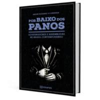 Por baixo dos panos: governadores e assembleias no Brasil contemporâneo