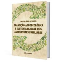 Transição agroecológica e sustentabilidade dos agricultores familiares.png