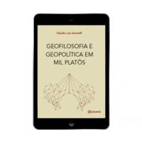 Geofilosofia e Geopolítica em Mil Platôs (e-book)