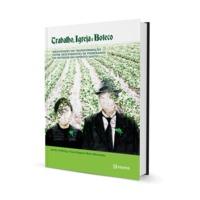 Trabalho, igreja e boteco | Identidades em transformação entre descendentes de pomeranos no interior do Espírito Santo (e-book)