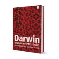 Darwin | Ensaios e controvérsias (e-book)