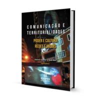 Comunicação e Territorialidades | Poder e Cultura Redes e Mídias (e-book)