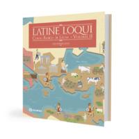 Latine Loqui – Volume 2 - Curso básico de Latim <br />