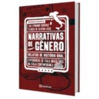Narrativas de gênero | Relatos de história oral | Experiências de ítalo-brasileiros na Itália contemporânea (e-book)