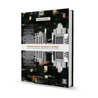 Expansão Urbana, segrecação e violencia.jpg