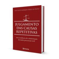 Julgamento das causas repetitivas | uma tendência de coletivização da tutela processual civil (e-book)